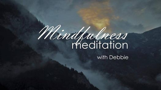 Mindfulness Meditation with Debbie