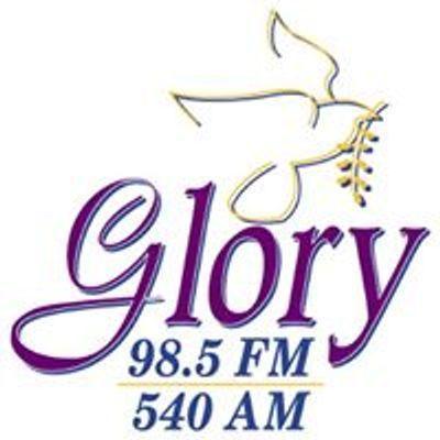 Glory 98.5 FM  & 540 AM