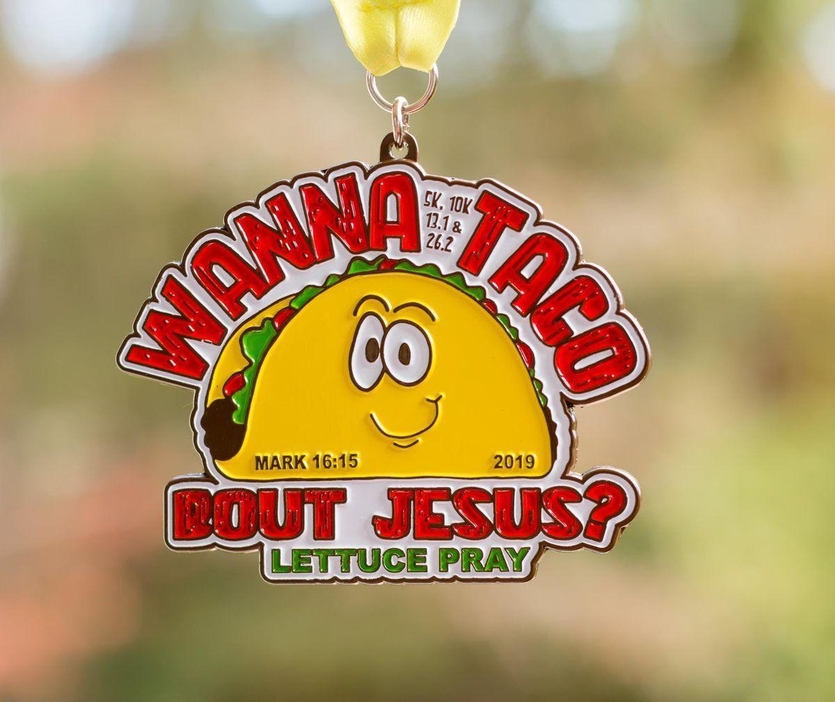 2019 The Wanna Taco Bout Jesus 1 Mile 5K 10K 13.1 26.2 - Chicago