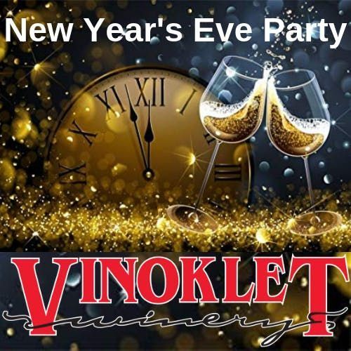 New Years Eve Party  Vinoklet Winery
