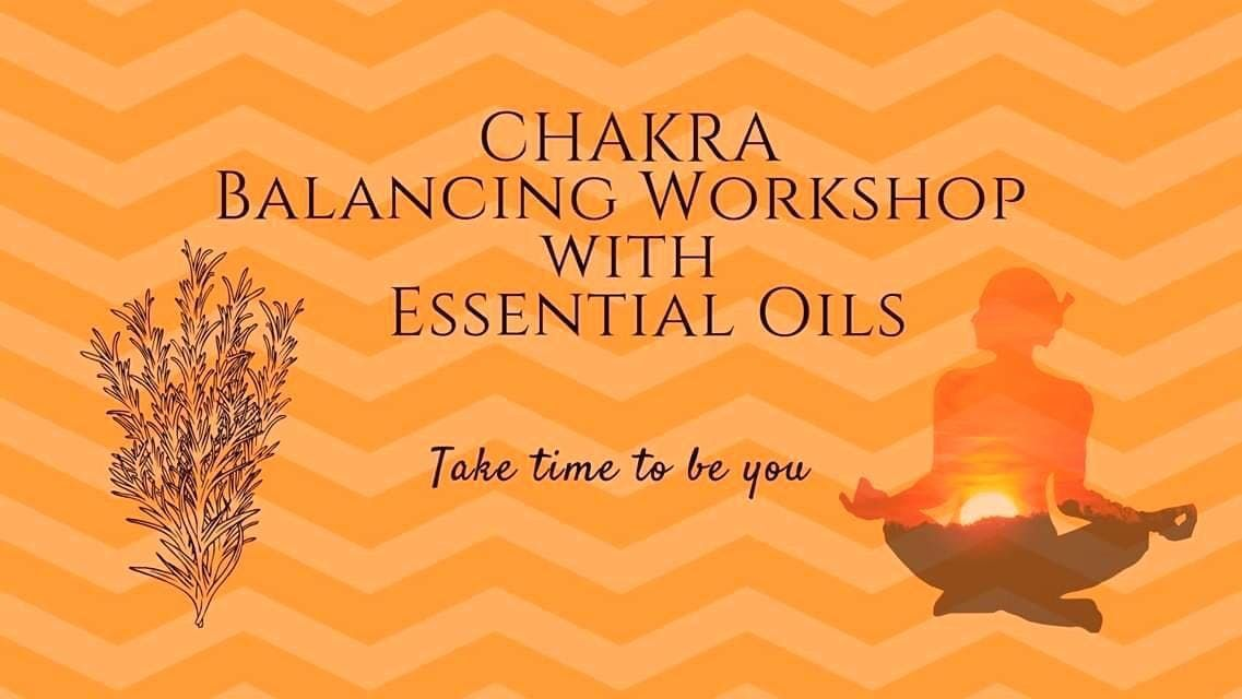 Chakra Balancing Workshop With Essential Oils and Yoga