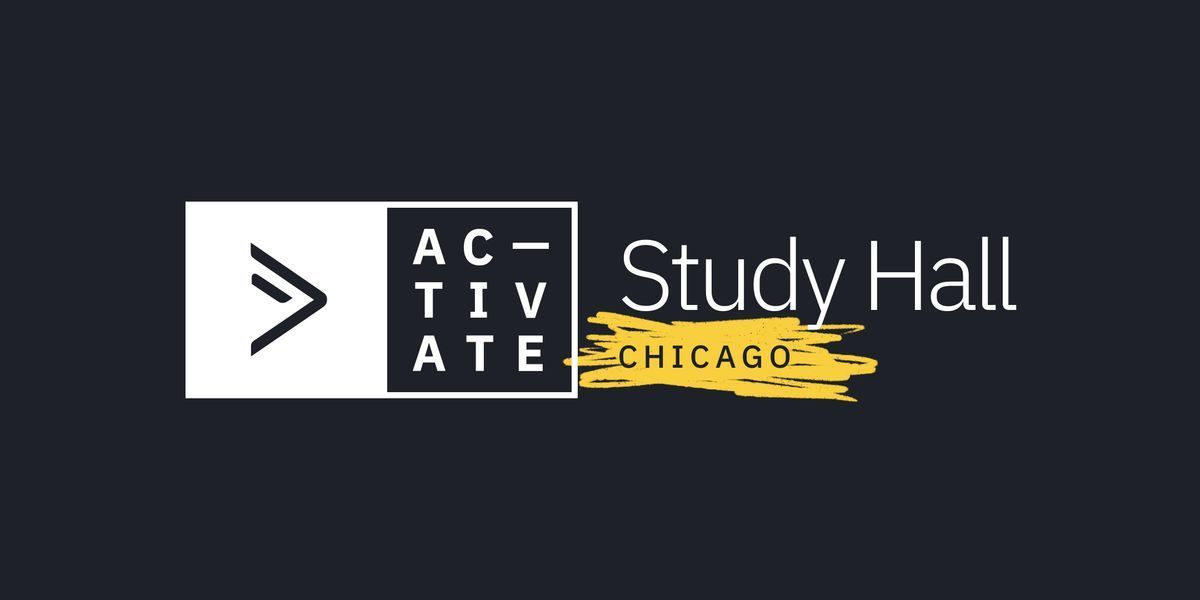 Activate Study Hall  Chicago
