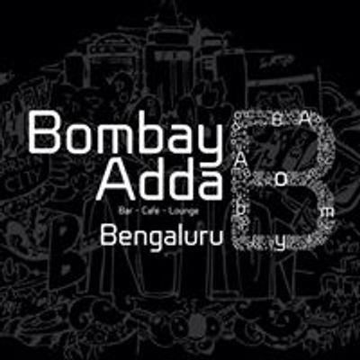 BOMBAY ADDA BENGALURU
