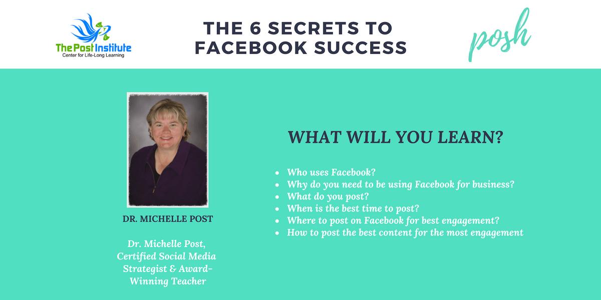 THE 6 SECRETS TO FACEBOOK SUCCESS - SOCIAL MEDIA TRAINING