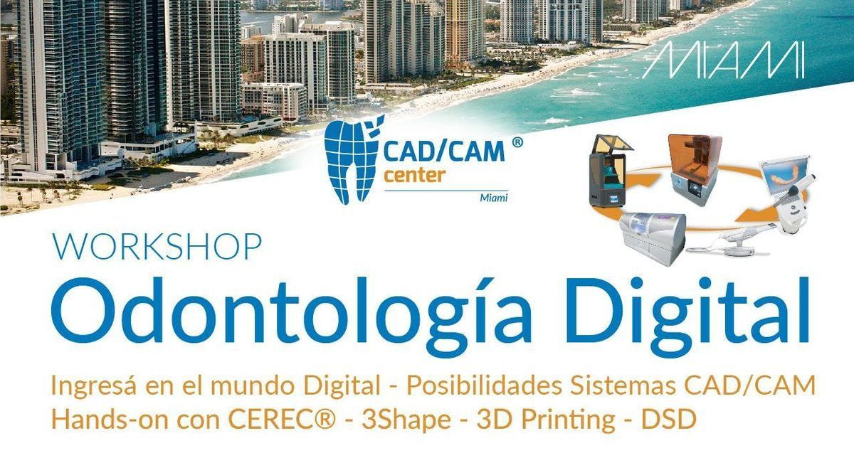 Workshop odontologa digital en Miami