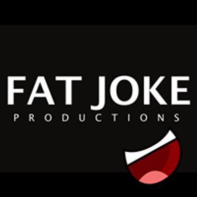 Fat Joke Productions