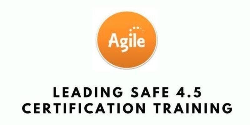 Leading SAFe 4.5 with SA Certification Training in Cleveland OH on Apr 17th-18th 2019