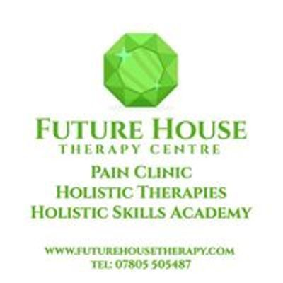 Future House Therapy Centre, Pain Clinic and Holistic Training Academy