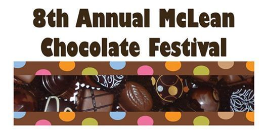 8th Annual McLean Chocolate Festival - Supporting the McLean Rotary