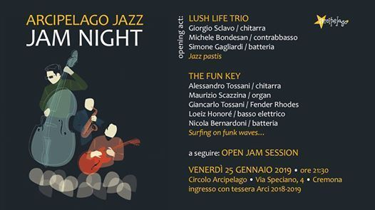 Arcipelago Jazz Jam Night  Lush Life Trio - The Fun Key