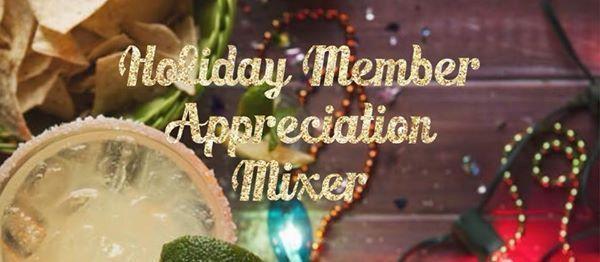 Holiday Member Appreciation Mixer