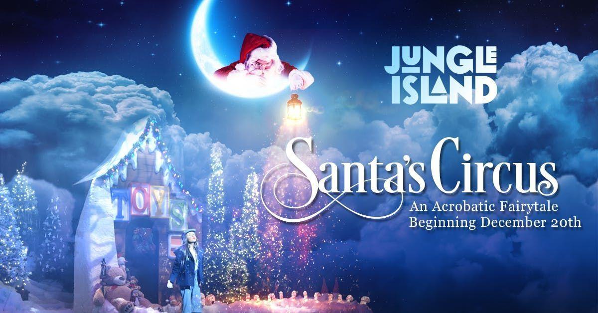 Santa Circus - December 26th 7pm