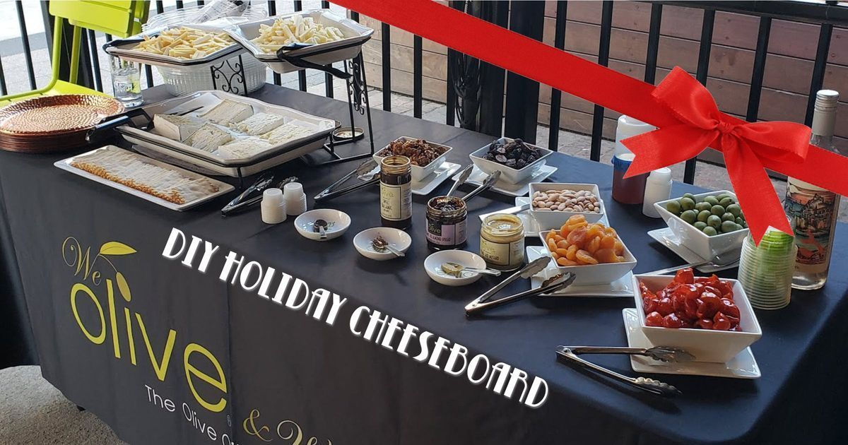 We Olive & Wine Bar - DIY Holiday Cheeseboard