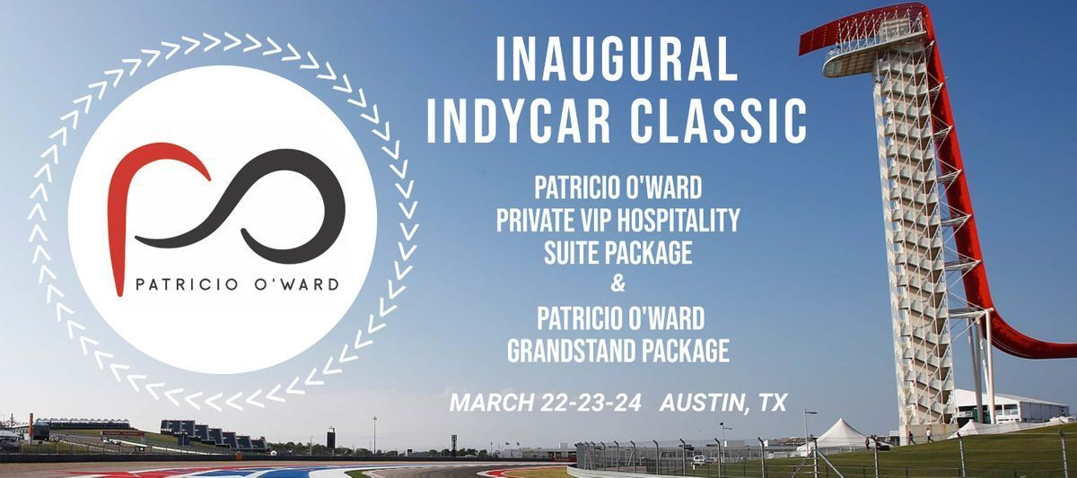 INDYCAR CLASSIC - PATRICIO OWARD TICKETS