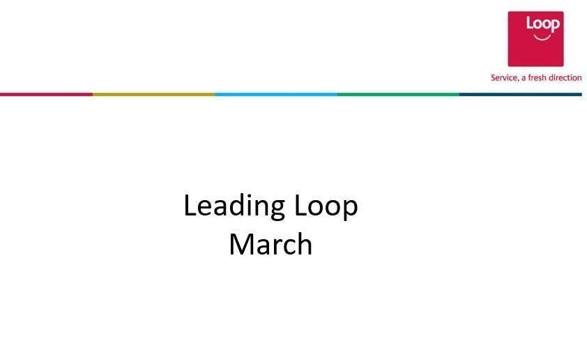 March Leading Loop Session