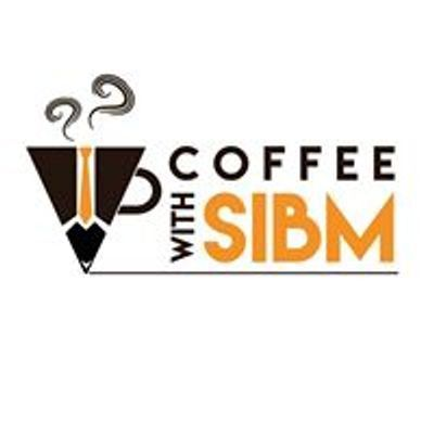 Coffee With SIBM