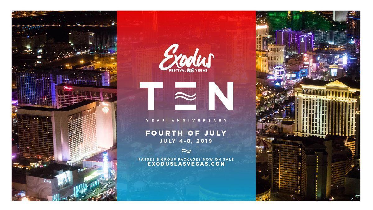 Exodus Festival Las Vegas  Season 10 - 4th of July Wknd