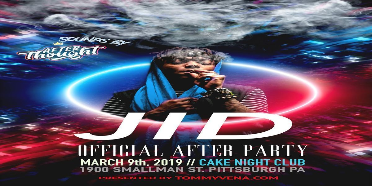 J.I.D Official Pittsburgh After Party