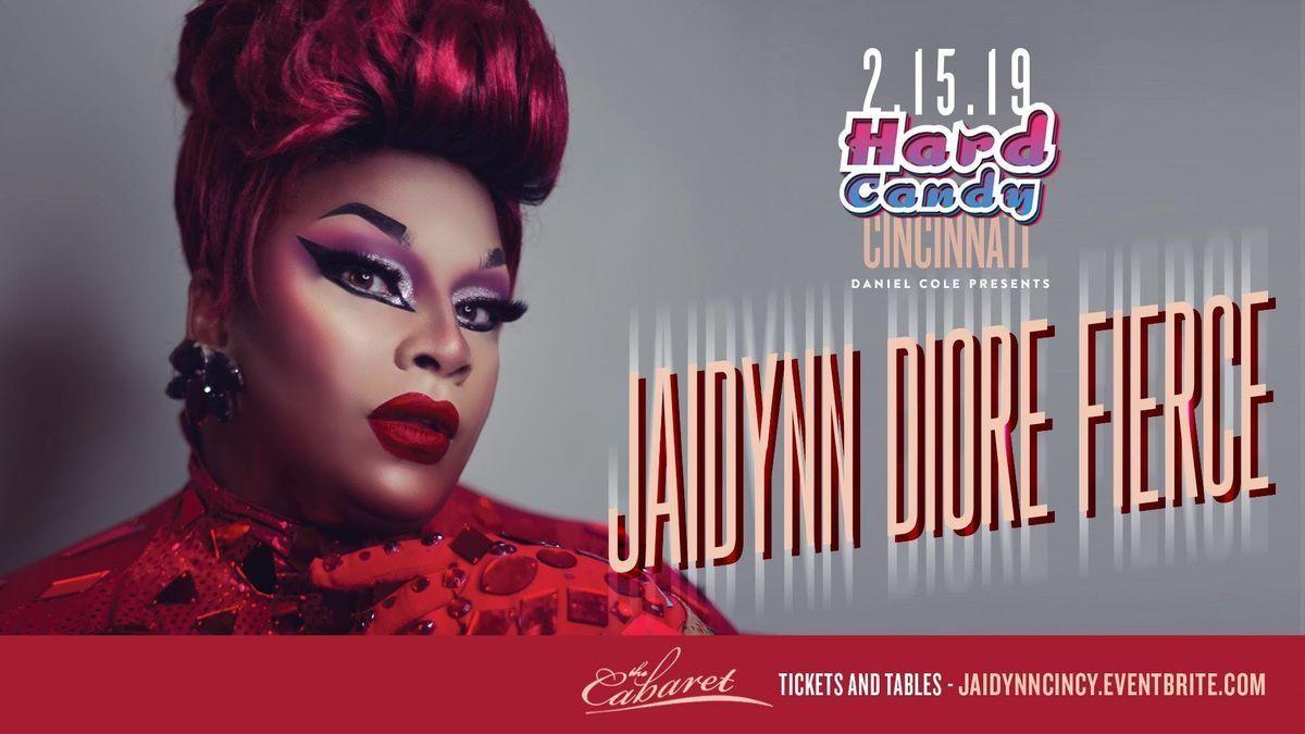 Hard Candy Cincinnati with Jaidynn Diore Fierce