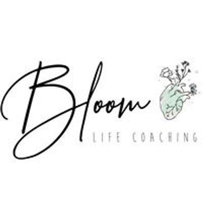 BLOOM Life Coaching