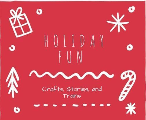 Holiday CraftStory and Trains