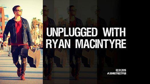 Unplugged with Ryan MacIntyre