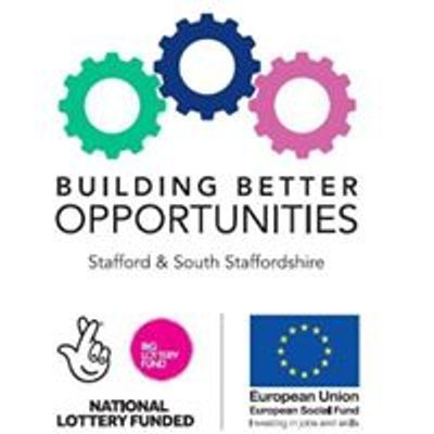 Building Better Opportunities - Stafford & South Staffordshire