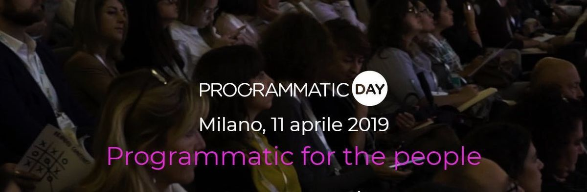 PROGRAMMATIC DAY 2019 - Programmatic for the people