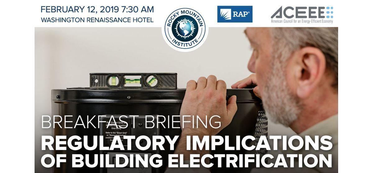 Regulatory Implications of Building Electrification