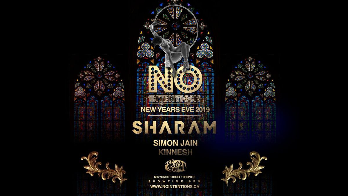 No Intentions NYE 2019 w Sharam