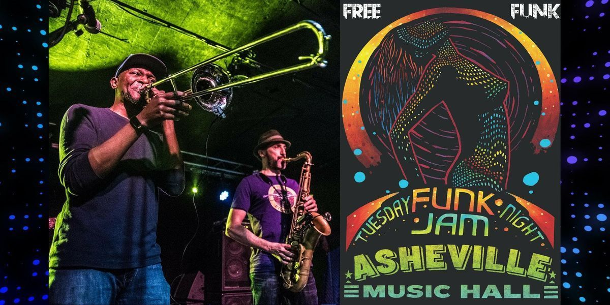 Tuesday Night Funk Jam  Asheville Music Hall
