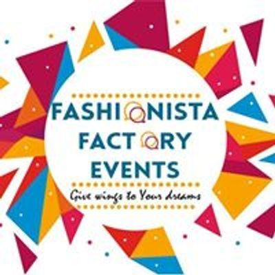 Fashionista Factory Events