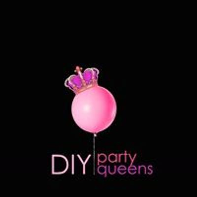 DIY Party Queens