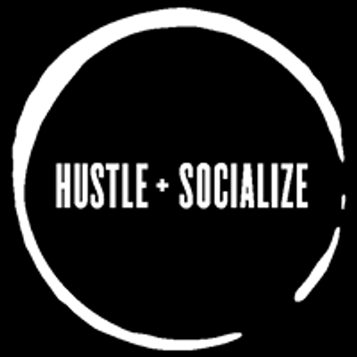 Hustle + Socialize