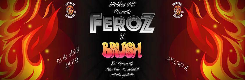 FEROZ y BRUSH en concierto