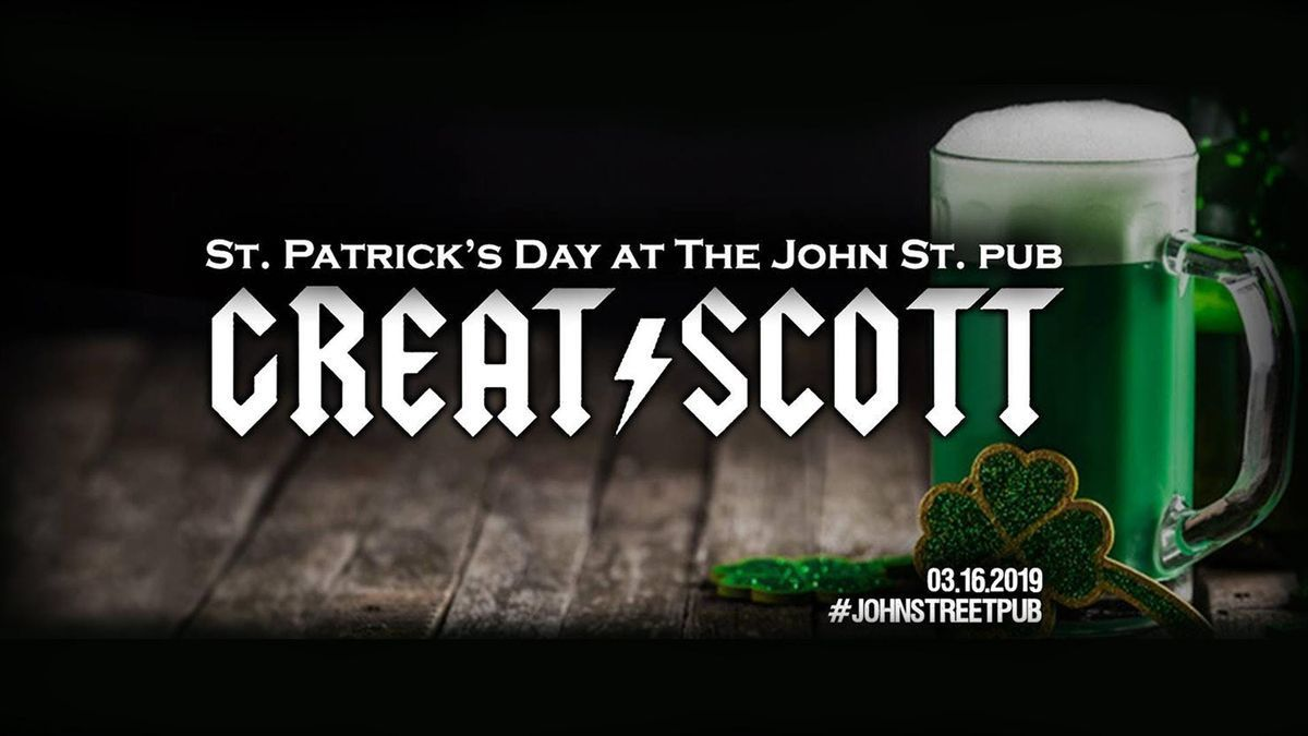 St. Patricks Day ft. Great Scott (tribute to ACDC) at The John St. Pub