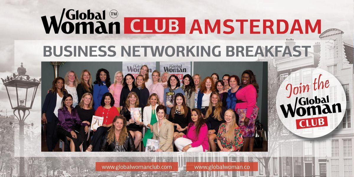 GLOBAL WOMAN CLUB AMSTERDAM BUSINESS NETWORKING BREAKFAST - APRIL