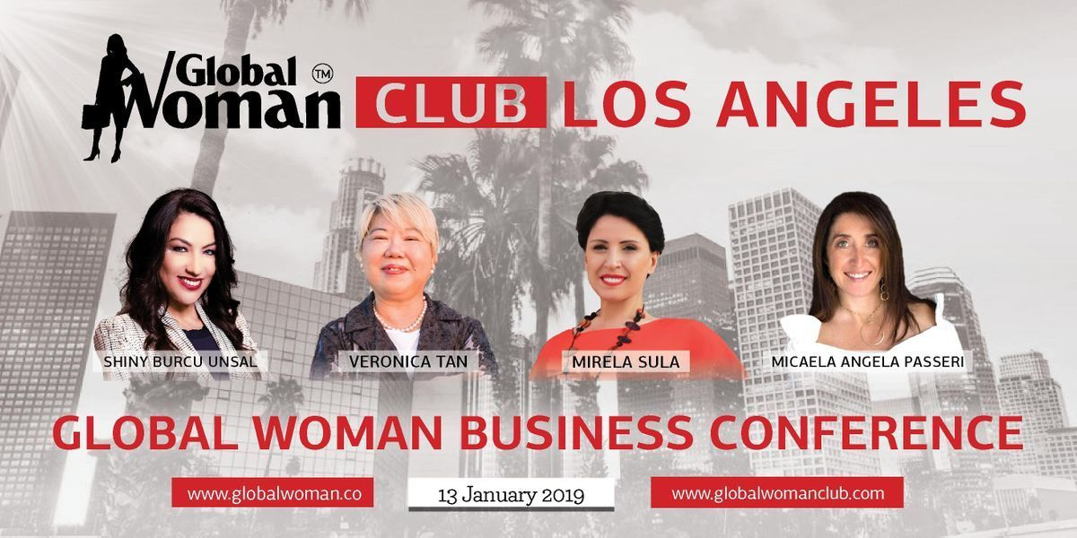 GLOBAL WOMAN CLUB EMPOWERMENT IN BUSINESS EVENT - LOS ANGELES