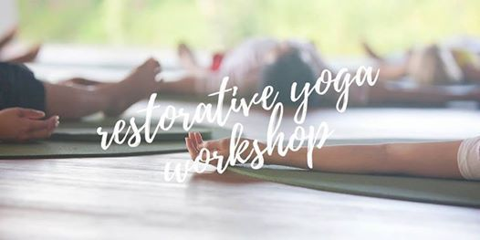 Restorative Yoga 2 Hour Workshop