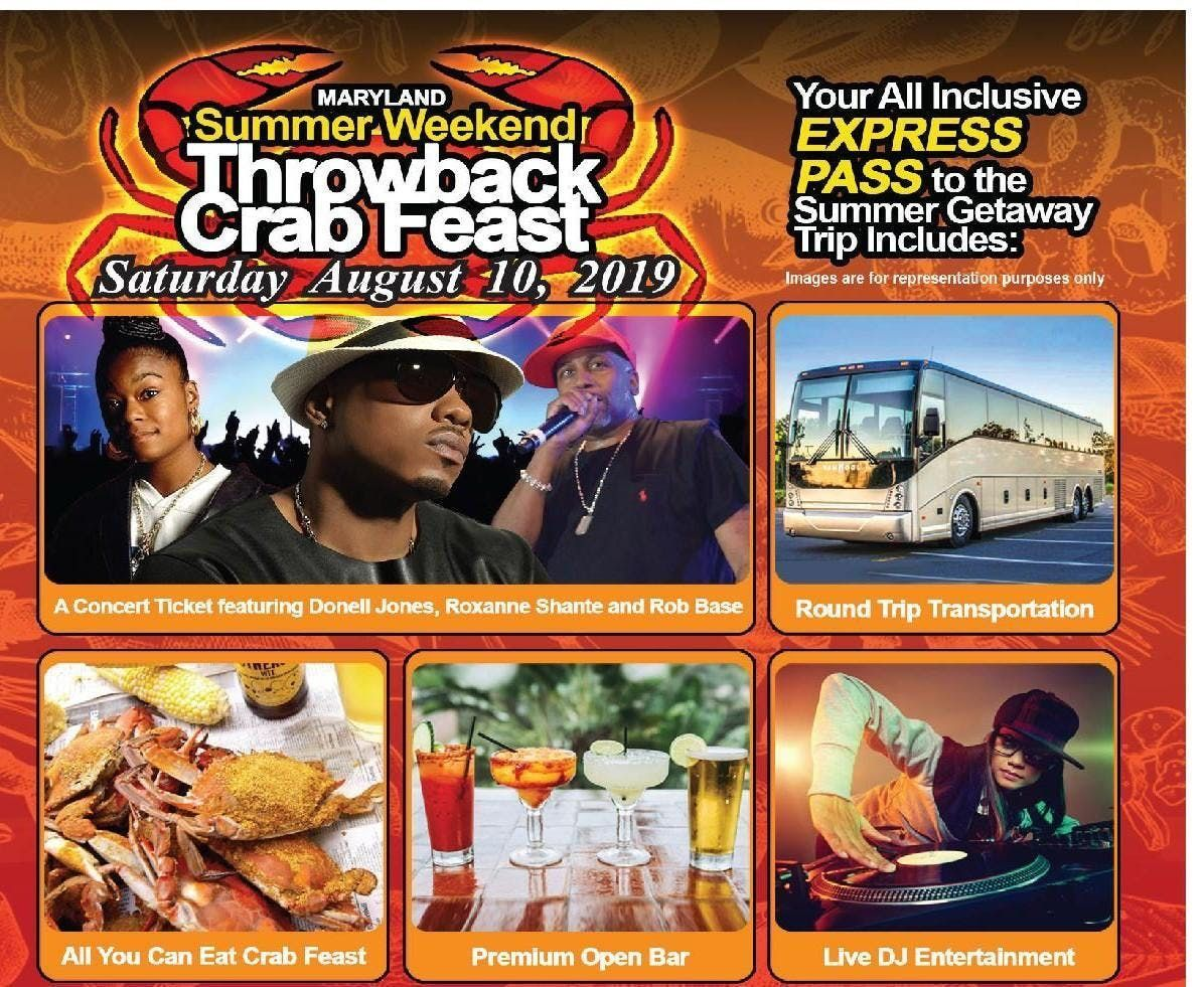 THROWBACK CRAB FEAST CONCERT BUS EXPRESS w Donell Jones Roxanne Shante Rob Base