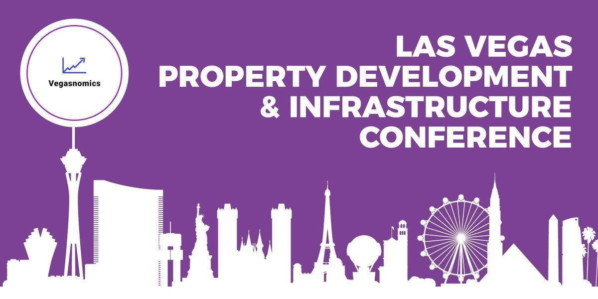 Las Vegas Property Development & Infrastructure Conference