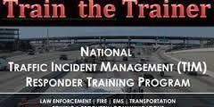 Traffic Incident Management - Indiana  - Train the Trainer - 8 Hour Course
