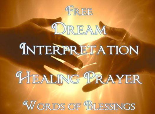Free Dream Interpretation Healing Prayer & Words of Blessing