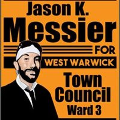 Jason K. Messier - Ward 3 Town Council - West Warwick