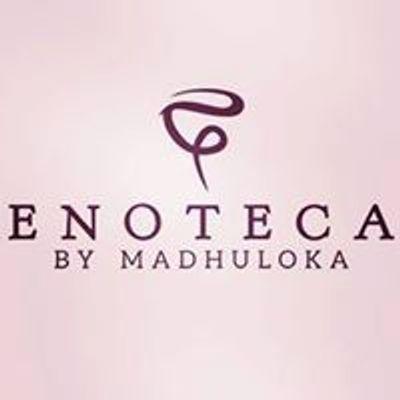 Enoteca by Madhuloka