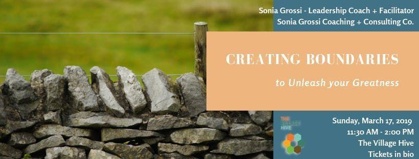 Creating Boundaries to Unleash your Greatness Workshop