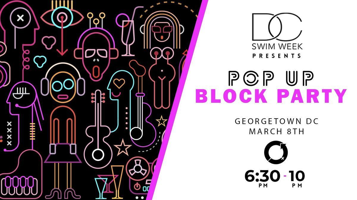 International Womens Day 2019 Pop Up Block Party- Georgetown
