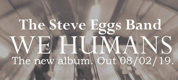 The Steve Eggs Band - Album Launch Boom Boom Club Fri 8th Feb.