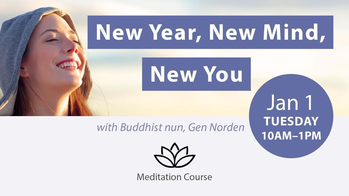 New Year New Mind New You 12 Day Meditation Retreat