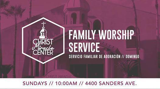 Family Worship Service  Servicio Familiar de Adoracin
